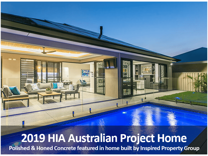 2019 HIA Australian Project Home Award Winning Project- Polished Concrete Specialists- DS Grinding